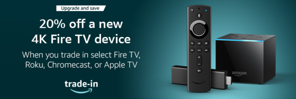image of amazon fire tv upgrade and save with trade in